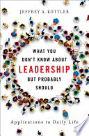 What You Don T Know About Leadership But Probably Should