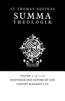 Summa Theologiae  Volume 2  Existence and Nature of God