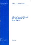 Relación teología-filosofía en el pensamiento de Xavier Zubiri