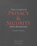 The Complete Privacy   Security Desk Reference