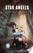 STAR ANGELS  THE NEW WORLD