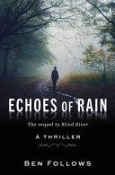 Echoes of Rain