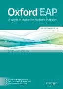 Oxford English for Academic Purposes Pre intermediate Student Book  B1