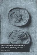 Crown of wild olives, Munera pulveris, Pre-Raphaelitism, Aratra Pentelici