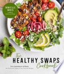 The Healthy Swaps Cookbook Book PDF