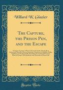 The Capture The Prison Pen And The Escape
