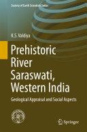 Prehistoric River Saraswati  Western India