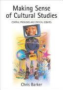 Making Sense of Cultural Studies