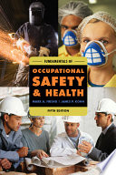 """Fundamentals of Occupational Safety and Health"" by Mark A. Friend, James P. Kohn"