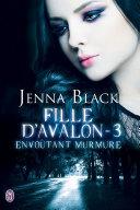 Fille d'Avalon - 3 - Envoûtant murmure ebook
