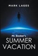 Mr. Booker'S Summer Vacation [Pdf/ePub] eBook
