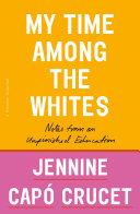 My Time Among the Whites [Pdf/ePub] eBook
