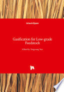Gasification for Low-grade Feedstock