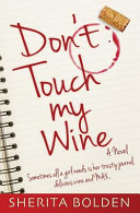 Don t Touch My Wine
