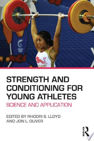 Download Strength and Conditioning for Young Athletes Free PDF Books - Free PDF