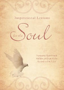 Inspirational Lessons for the Soul: Equipping Women with Purpose, Peace, and Praise