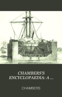 CHAMBERS S ENCYCLOPAEDIA  A DICTIONARY OF UNIVERSAL KNOWLEDGE FOR THE PEOPLE ILLUSTRATED WITH MAPS AND NUMEROUS WOOD ENGRAVINGS REVISED EDITION VOL  X