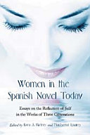 Women in the Spanish Novel Today
