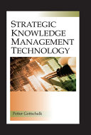 Strategic Knowledge Management Technology