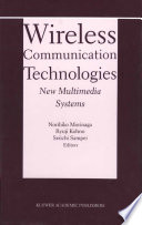 Wireless Communication Technologies New Multimedia Systems Book PDF