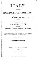 Italy: Northern Italy, including Leghorn, Florence, Ravenna, the island of Corsica, and routes through France, Switzerland, and Austria