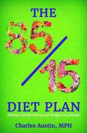 The 85 15 Diet Plan