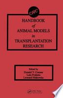 Handbook of Animal Models in Transplantation Research