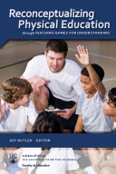 Reconceptualizing Physical Education through Teaching Games for Understanding