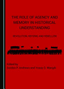 Pdf The Role of Agency and Memory in Historical Understanding Telecharger