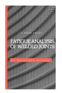 A Book about Fatigue Analysis of Welded Joints
