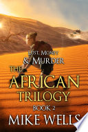 The African Trilogy  Book 2  Lust  Money   Murder  8