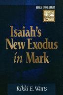 Isaiah s New Exodus in Mark