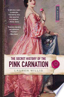 The Secret History of the Pink Carnation Book PDF