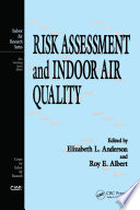 Risk Assessment and Indoor Air Quality