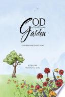 God Plants a Garden