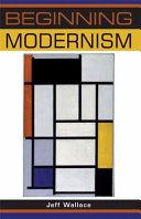 Beginning Modernism