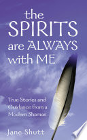 The Spirits Are Always With Me Book
