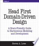 Head First Domain-Driven Design
