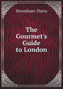 The Gourmet's Guide to London