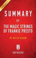 SUMMARY OF THE MAGIC STRINGS OF FRANKIE PRESTO Book