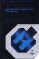 Electromagnetic Nondestructive Evaluation  IV  Book