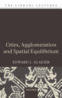 Cities  Agglomeration  and Spatial Equilibrium