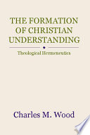 The Formation Of Christian Understanding