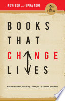 Books That Change lives  : Recommended Reading Lists for Christian Readers