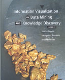Information Visualization in Data Mining and Knowledge Discovery