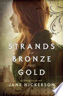 Strands of Bronze and Gold Jane Nickerson Cover