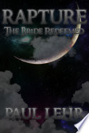 Rapture  The Bride Redeemed Book