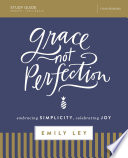 Grace  Not Perfection Study Guide
