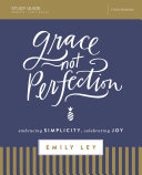 Pdf Grace, Not Perfection Study Guide Telecharger