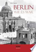 Berlin wie es war
